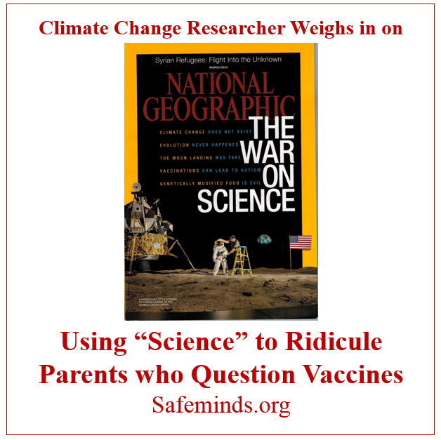 "This Climate Change Researcher Weighs in on the Use of ""Science"" to Ridicule Parents who Question Vaccines"
